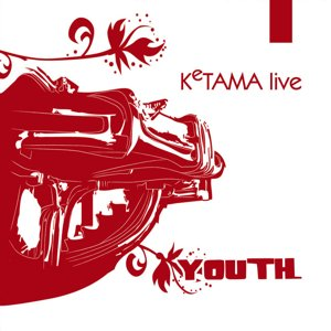 Ketama live: Youth